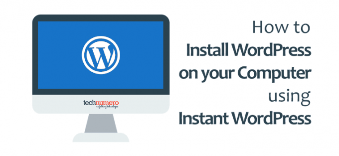 How to Install WordPress on your Computer using Instant WordPress