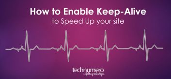 How to Enable Keep-Alive to Speed up Your Site
