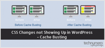 CSS Changes not Showing Up in WordPress - Cache Busting CSS