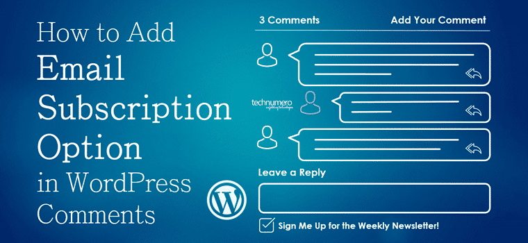 How to Add Email Subscription Option in WordPress Comments (Subscribe to Newsletter)