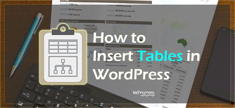 Insert Tables in WordPress Post or Page