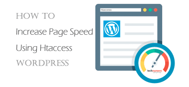 Increase Page Speed Using Htaccess (WordPress)