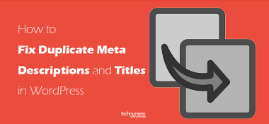 How to Fix Duplicate Meta Descriptions and Titles in WordPress
