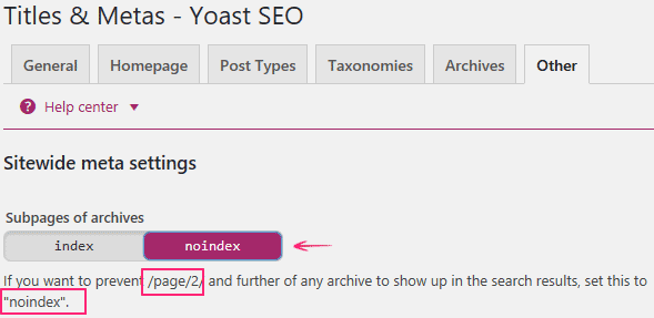 Noindex Subpages of Archives (Paginated Pages) - Yoast SEO