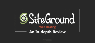 SiteGround Review: A Reliable & Fast Web Hosting