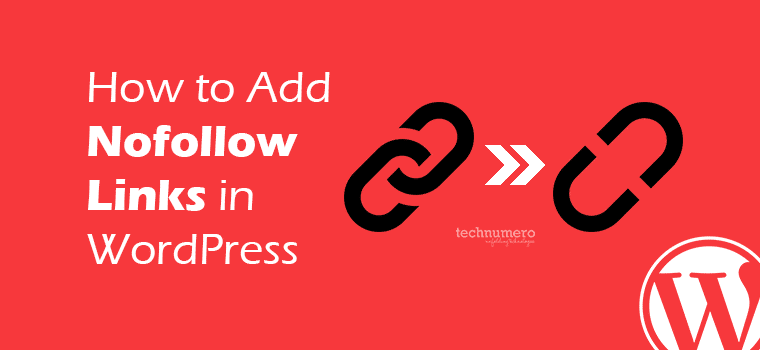 How to Add Nofollow Links in WordPress with/without Plugin