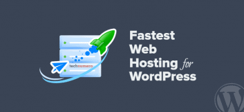Fastest Web Hosting for WordPress